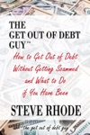 How To Get Out Of Debt Without Getting Scammed And What To Do If You Have Been