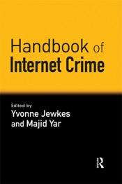 Download and Read Online Handbook of Internet Crime