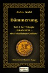 Dmmerung - 3 Teil Der Trilogie Maag Mell - Die Friedlichen Gefilde