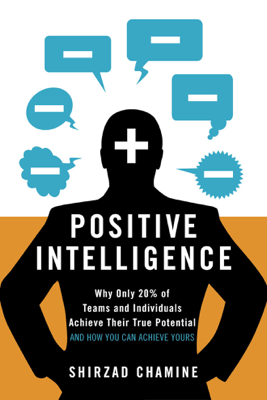 Positive Intelligence - Shirzad Chamine book