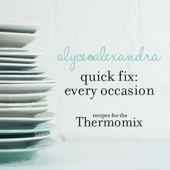 Quick Fix: Every Occasion - Recipes for the Thermomix