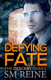 Defying Fate The Descent Series 6
