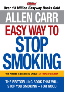Allen Carr's Easy Way to Stop Smoking Summary