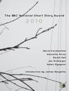 The BBC National Short Story Award 2010