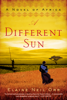 A Different Sun - Elaine Neil Orr