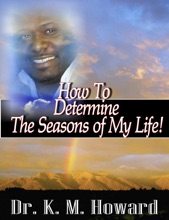 How To Determine The Seasons Of My Life!