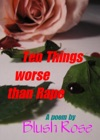 Ten Things Worse Than Rape