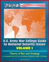 US Army War College Guide To National Security Issues Volume I Theory Of War And Strategy - Von Clausewitz Mao Sun Tzu Che Guevara Machiavelli Luttwak - 5th Edition