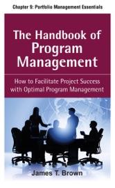 THE HANDBOOK OF PROGRAM MANAGEMENT, CHAPTER 9 - PORTFOLIO MANAGEMENT ESSENTIALS