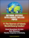 National Defense Intelligence College Paper Y The Sources Of Islamic Revolutionary Conduct - Islamic Ressentiment Bin Laden Al-Qaida Mohammad Palestine Comparison To Christianity