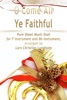 O Come All Ye Faithful Pure Sheet Music Duet For F Instrument And Bb Instrument, Arranged By Lars Christian Lundholm