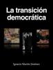 Ignacio MartГn JimГ©nez & Proyecto TRADDEC - La transiciГіn democrГЎtica portada