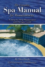 The Complete Spa Manual For Homeowners