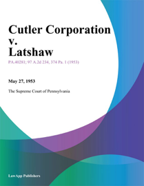 Cutler Corporation v. Latshaw book