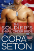 Cora Seton - The Soldier's E-Mail Order Bride  artwork