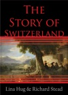 The Story Of Switzerland