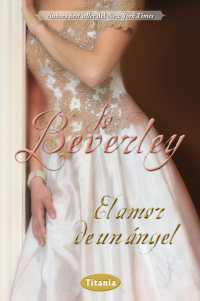 El amor de un ángel by Jo Beverley