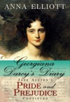 Georgiana Darcys Diary Jane Austens Pride And Prejudice Continued Pride And Prejudice Chronicles 1