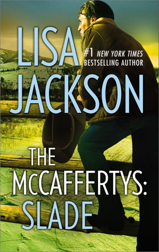 Lisa Jackson - THE MCCAFFERTYS: SLADE