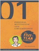 Guide 01: Personal Motivation and Circumstance