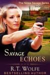 Savage Echoes The Nickie Savage Series Short Story Prequel