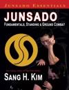 Junsado Fundamentals Standing And Ground Combat