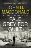 Pale Grey for Guilt: Introduction by Lee Child