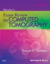 Mosbys Exam Review For Computed Tomography - E-Book
