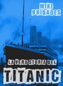 La vera storia del Titanic Book Cover