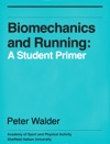 Biomechanics And Running A Student Primer