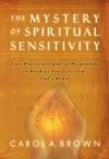 The Mystery Of Spiritual Sensitivity