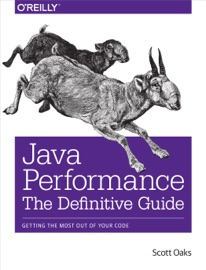 Java Performance The Definitive Guide