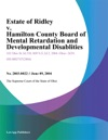 Estate Of Ridley V Hamilton County Board Of Mental Retardation And Developmental Disablities