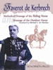 Methodical Dressage Of The Riding Horse And Dressage Of The Outdoor Horse