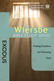 The Wiersbe Bible Study Series Exodus