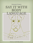 Say it with Body Language: Doggy Edition