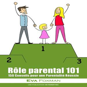 Rôle parental 101 - 150 Conseils pour une Parentalité Réussie La couverture du livre martien