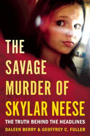 The Savage Murder of Skylar Neese book