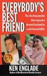 Everybodys Best Friend