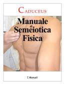 Manuale Semeiotica Fisica
