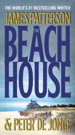 The Beach House - James Patterson & Peter de Jonge