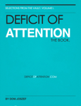 Deficit of Attention