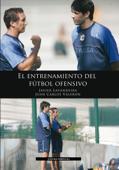 El Entrenamiento del Fútbol Ofensivo Book Cover