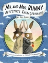 Mr And Mrs Bunny--Detectives Extraordinaire