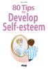 Anne Guibert - 80 Tips to Develop Self-esteem artwork