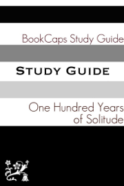 One Hundred Years of Solitude (A BookCaps Study Guide) book