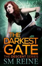 The Darkest Gate The Descent Series 2