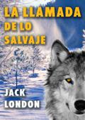 La llamada de lo salvaje Book Cover