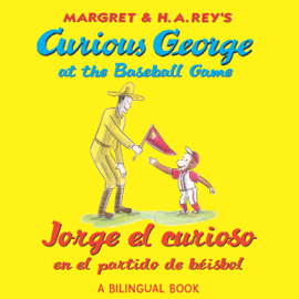 Curious George at the Baseball Game/ Jorge el curioso en el partido de béisbol(bilingual edition)