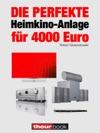 Die Perfekte Heimkino-Anlage Fr 4000 Euro